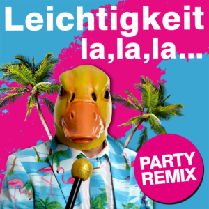 Leichtigkeit Party Remix Cover