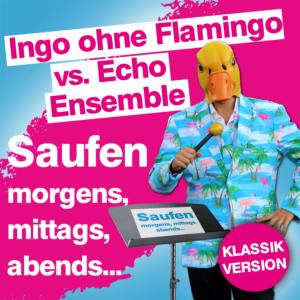 Ingo ohne Flamingo vs. Echo Ensemble - Suafen, morgens, mittags, abends