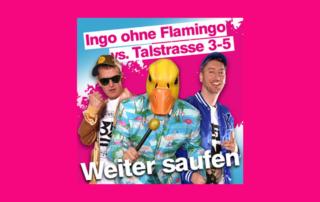 Weiter saufen - Neuer Karnevalshit von Ingo ohne Flamingo
